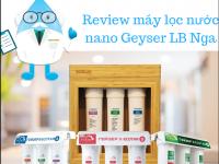 Review các dòng máy lọc nước nano Geyser LB Nga