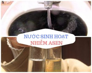 Nước sinh hoạt nhiễm asen