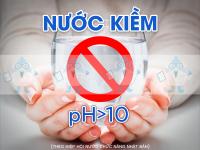 Nồng độ pH nước kiềm > 10 cấm uống