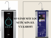 So sánh máy lọc nước Karofi và máy lọc nước Sơn Hà